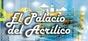 EL PALACIO DEL ACRILICO